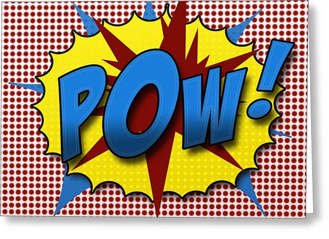 Superhero Greeting Cards - Pop POW Greeting Card by Suzanne Barber