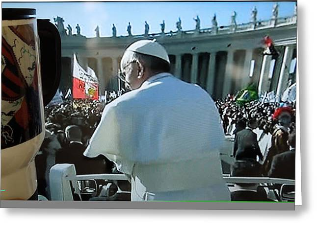 Inauguration Greeting Cards - Pope Francis Mass Inauguration Vatican Roma 19 february2013 Greeting Card by Colette V Hera  Guggenheim
