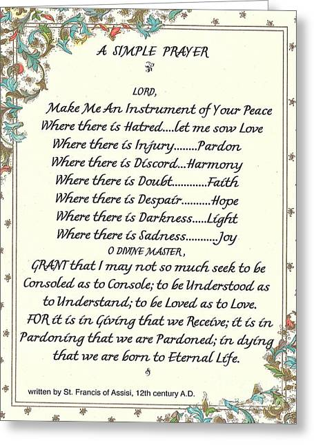 Eternal Life Greeting Cards - Pope Francis St. Francis SIMPLE PRAYER Greeting Card by Desiderata Gallery