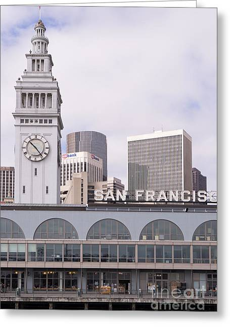 Port Of San Francisco Greeting Cards - Port of San Francisco Ferry Building on The Embarcadero DSC1557 Greeting Card by Wingsdomain Art and Photography