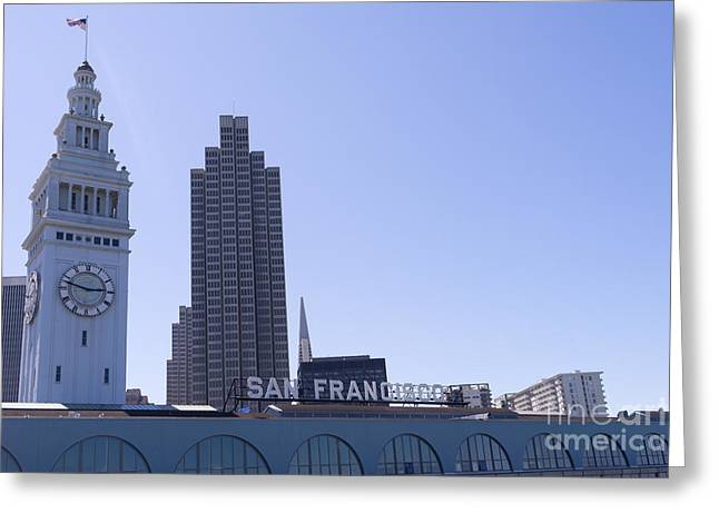 Port Of San Francisco Greeting Cards - Port of San Francisco Ferry Building on The Embarcadero DSC1650 Greeting Card by Wingsdomain Art and Photography