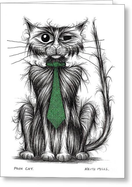 Posh Drawings Greeting Cards - Posh cat Greeting Card by Keith Mills
