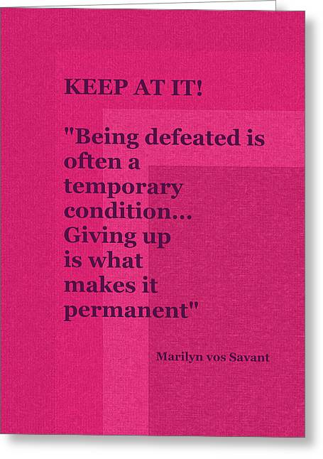 Poster 4 - Keep At It Greeting Card by Val Arie