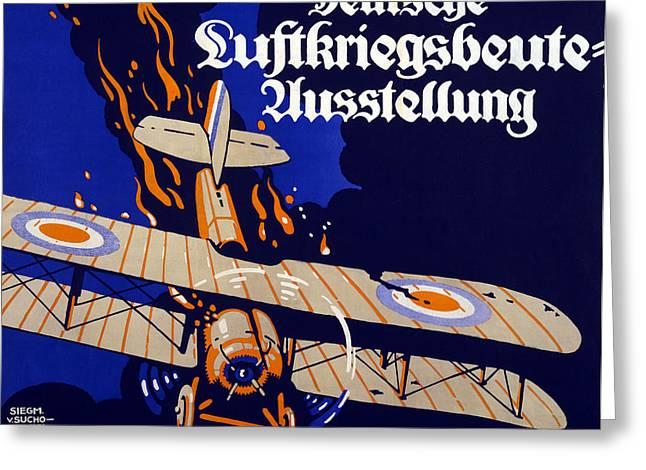 Spoiled Greeting Cards - Poster Advertising The German Air War Greeting Card by Siegmund von Suchodolski
