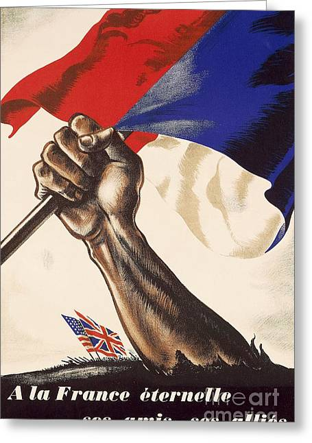 Fist Greeting Cards - Poster for Liberation of France from World War II 1944 Greeting Card by Anonymous