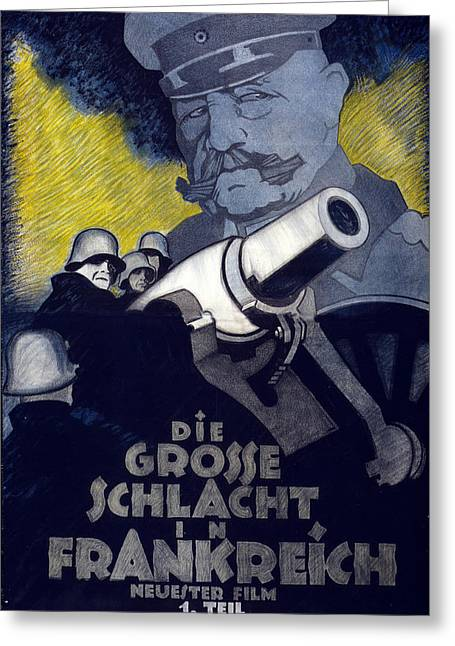 Ww1 Greeting Cards - Poster For The Film The Great Battle Greeting Card by Hans Rudi Erdt