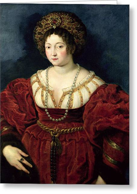 Wife Greeting Cards - Posthumous Portrait Of Isabella Deste, Marchioness Of Mantua 1474-1539, 1605-8 Oil On Canvas Greeting Card by Peter Paul Rubens