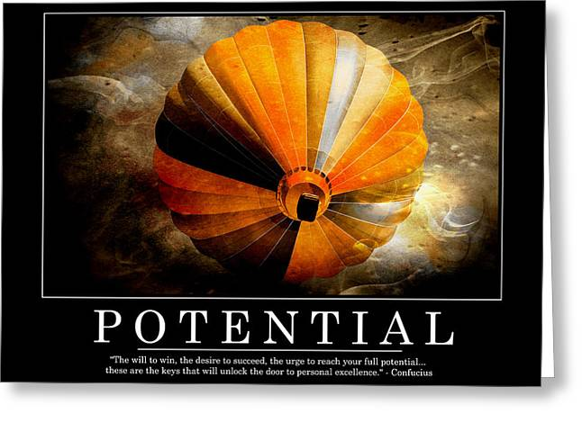 Motivational Poster Greeting Cards - Potential Greeting Card by Kathy Jennings