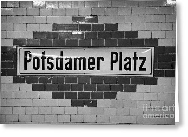 Berlin Germany Greeting Cards - Potsdamer Platz Berlin U-bahn underground railway station name plate Germany Greeting Card by Joe Fox