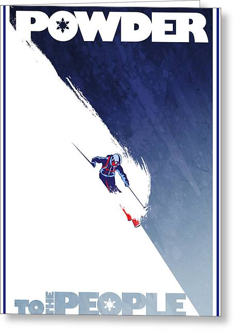 Skiing Poster Greeting Cards - Powder to the People Greeting Card by Sassan Filsoof