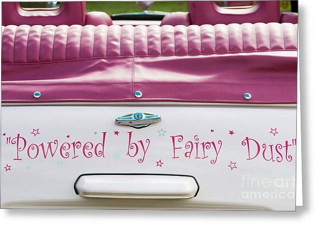 Powered By Fairy Dust Greeting Card by Tim Gainey