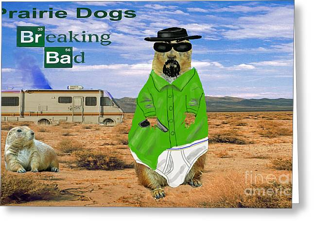 Vince Greeting Cards - Prairie Dogs Breaking Bad Greeting Card by Jim Fitzpatrick