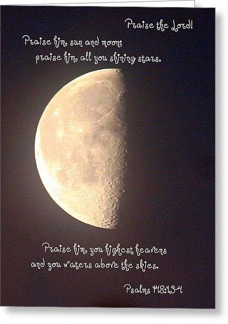 Book Of Psalms Greeting Cards - Praise the Lord Greeting Card by Paula Tohline Calhoun