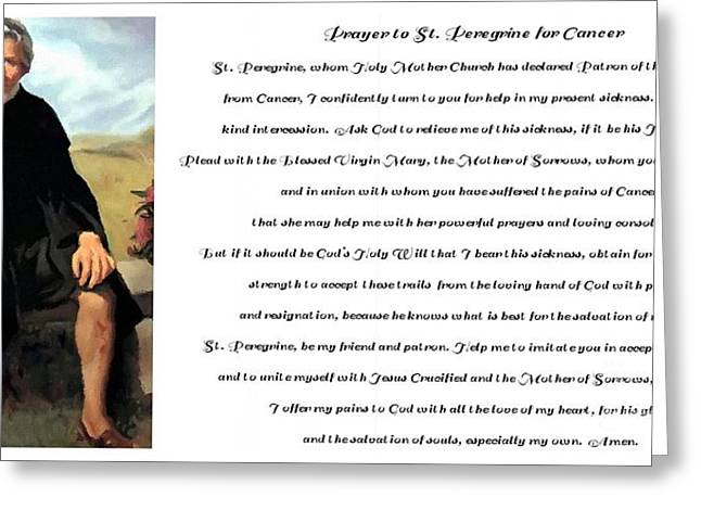 Resignation Greeting Cards - Prayer to St. Peregrine for Cancer Greeting Card by Barbara Griffin