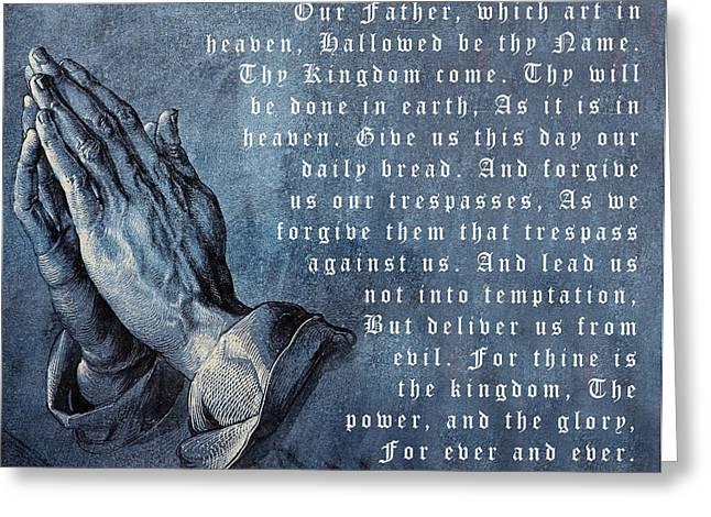 Praying Hands Greeting Cards - Praying Hands Lords Prayer Greeting Card by Albrecht Durer