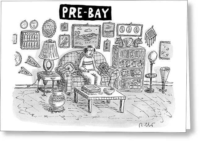 Pre-bay -- A Man Sits In Living Room Full Greeting Card by Roz Chast