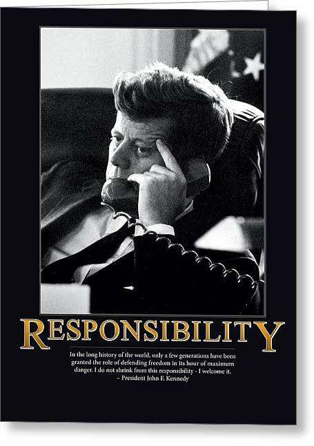 Archive Greeting Cards - President John F. Kennedy Responsibility  Greeting Card by Retro Images Archive