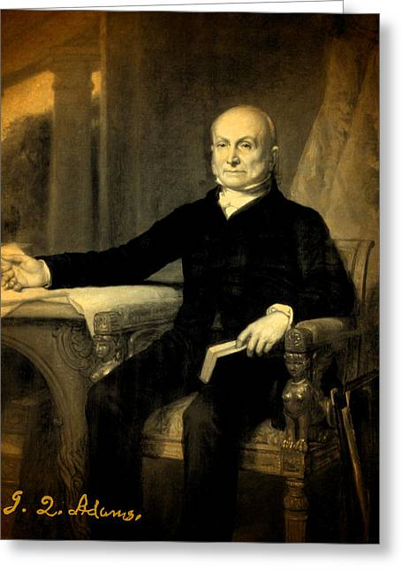 President Adams Greeting Cards - President John Quincy Adams Portrait and Signature Greeting Card by Design Turnpike