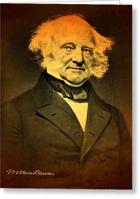 Martin Van Buren Greeting Cards - President Martin Van Buren Portrait and Signature Greeting Card by Design Turnpike