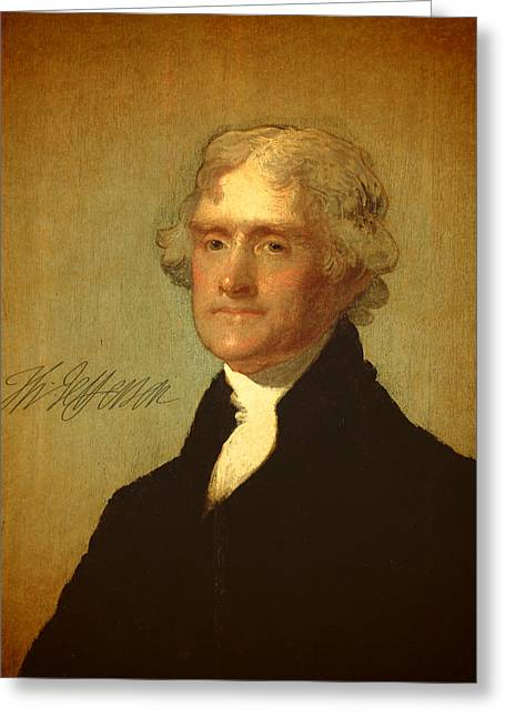 President Thomas Jefferson Portrait And Signature Greeting Card by Design Turnpike