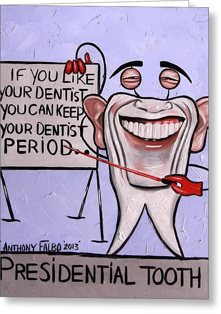 Obama Digital Art Greeting Cards - Presidential Tooth Dental Art By Anthony Falbo Greeting Card by Anthony Falbo