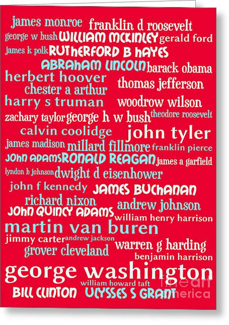 4th July Digital Greeting Cards - Presidents of The United States 20130625p120 Greeting Card by Wingsdomain Art and Photography