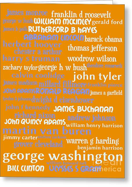 Presidents Of The United States 20130625p168 Greeting Card by Wingsdomain Art and Photography