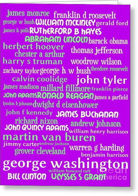 4th July Digital Greeting Cards - Presidents of The United States 20130625p60 Greeting Card by Wingsdomain Art and Photography