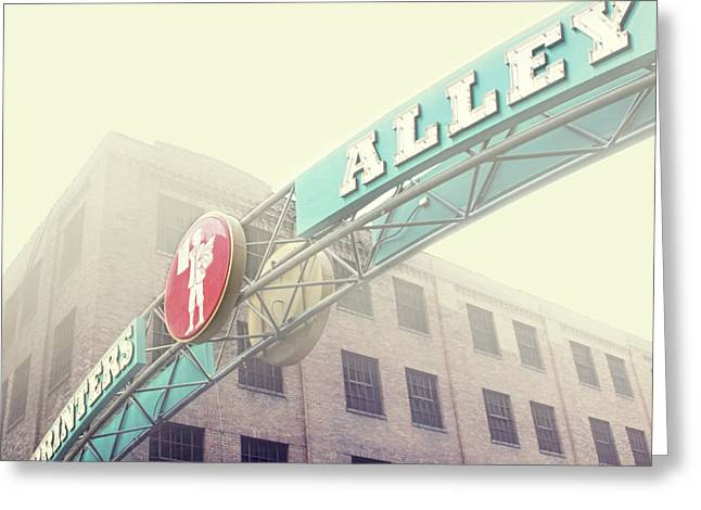Celebrities Photographs Greeting Cards - Printers Alley Greeting Card by Amy Tyler