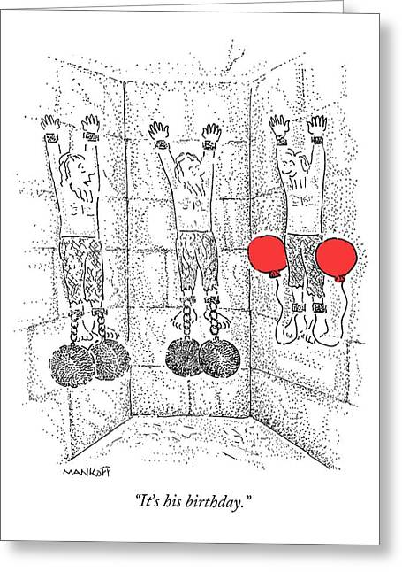 Prisoner In Dungeon Has Orange Balloons Attached Greeting Card by Robert Mankoff