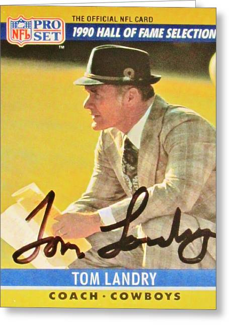 Autographed Photographs Greeting Cards - Pro Football Coach Tom Landry Greeting Card by Donna Wilson