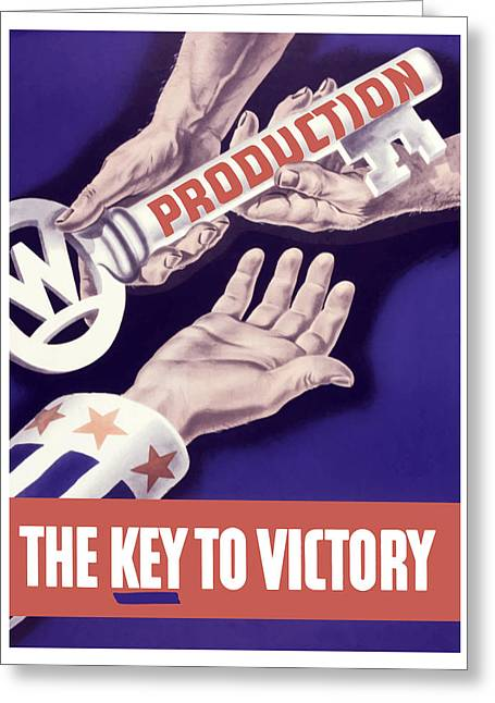Ww11 Greeting Cards - Production The Key To Victory Greeting Card by War Is Hell Store