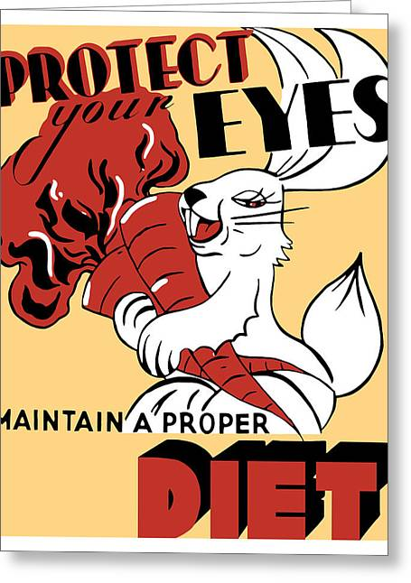 Progress Greeting Cards - Protect Your Eyes Maintain A Proper Diet Greeting Card by War Is Hell Store
