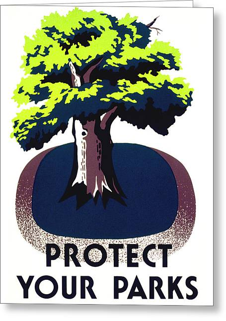 Works Progress Administration Greeting Cards - Protect Your Parks WPA Greeting Card by War Is Hell Store