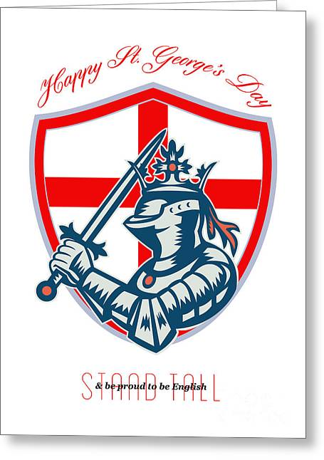 Proud To Be English Happy St George Day Shield Card Greeting Card by Aloysius Patrimonio