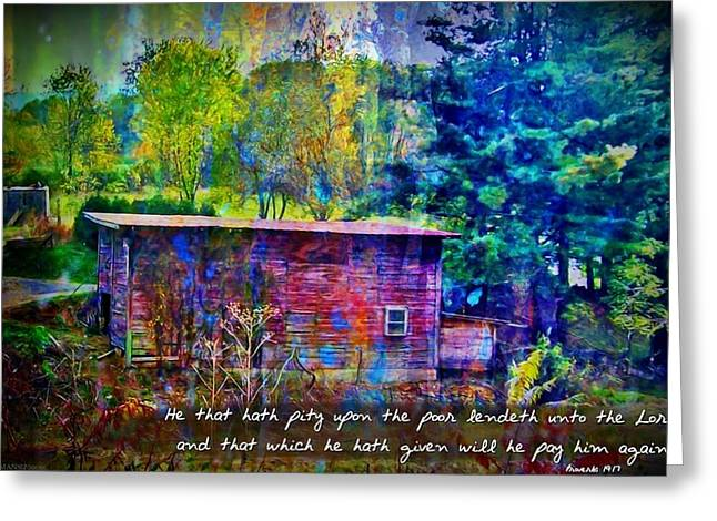 Pity Greeting Cards - Proverbs 19 17 Greeting Card by Michelle Greene Wheeler