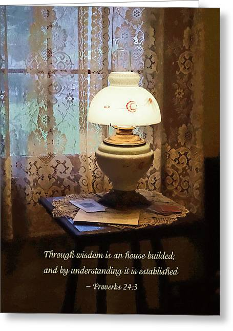 Hurricane Lamp Greeting Cards - Proverbs 24 3 Through Wisdom Is an House Builded Greeting Card by Susan Savad