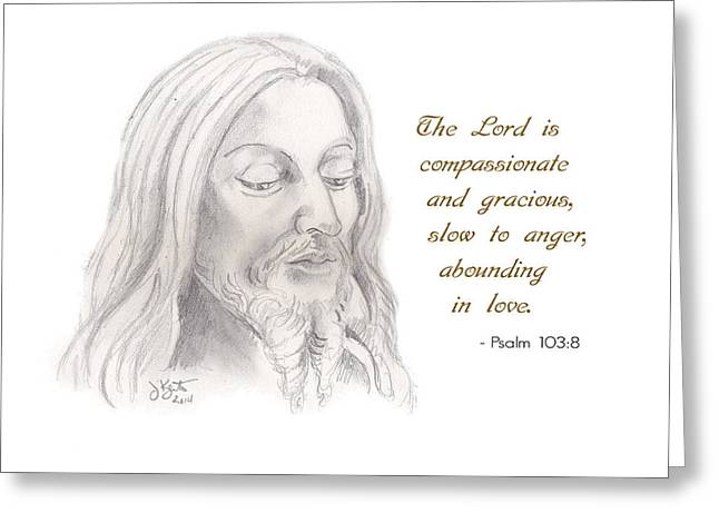 Psalm 103 Verse 8 Greeting Card by John Keaton