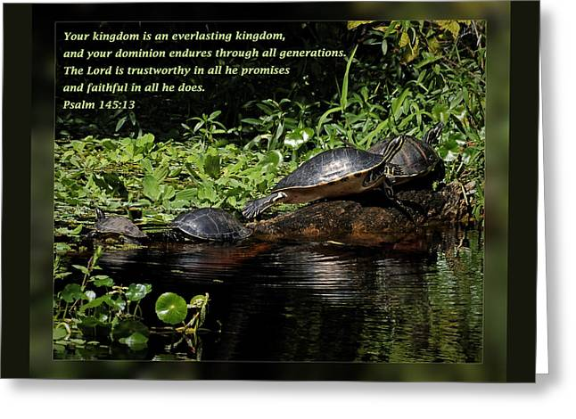 Inspirational Wildlife Prints Greeting Cards - Psalm 145 13 Greeting Card by Dawn Currie