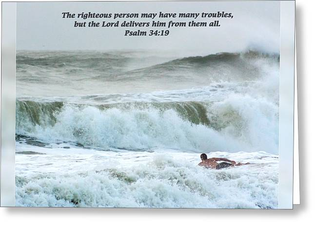 Encouragement Greeting Cards - Psalm 34 19 Greeting Card by Dawn Currie