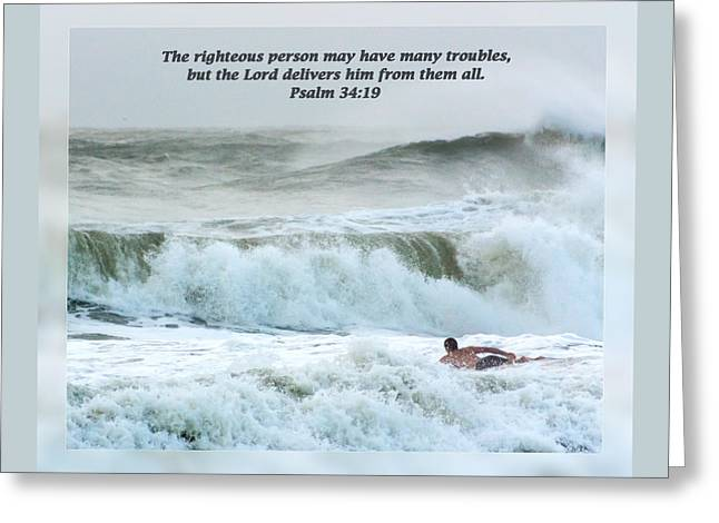 Steadfast Greeting Cards - Psalm 34 19 Greeting Card by Dawn Currie