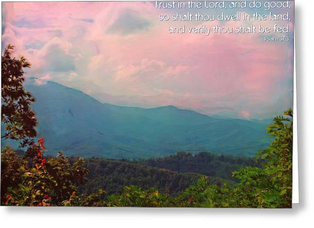 Fed Digital Art Greeting Cards - Psalm 37 3 Greeting Card by Michelle Greene Wheeler