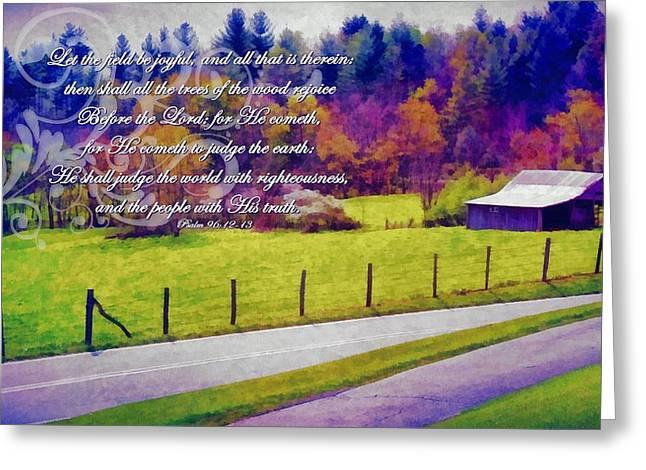 Psalm 96 12 13 Greeting Card by Michelle Greene Wheeler