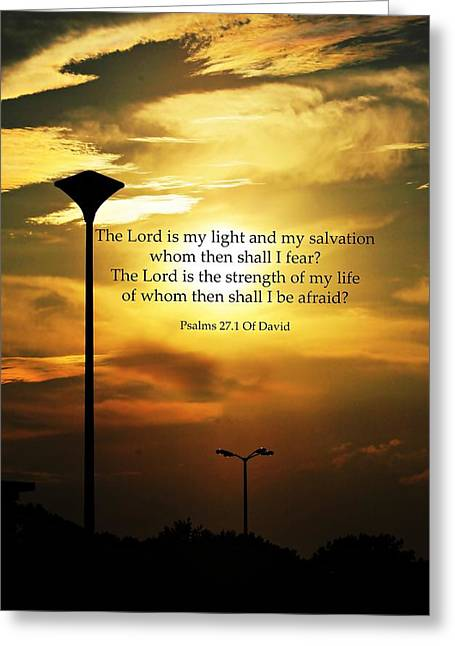 Pierre Chamblin Greeting Cards - Psalms 27.1 Greeting Card by Pierre Chamblin