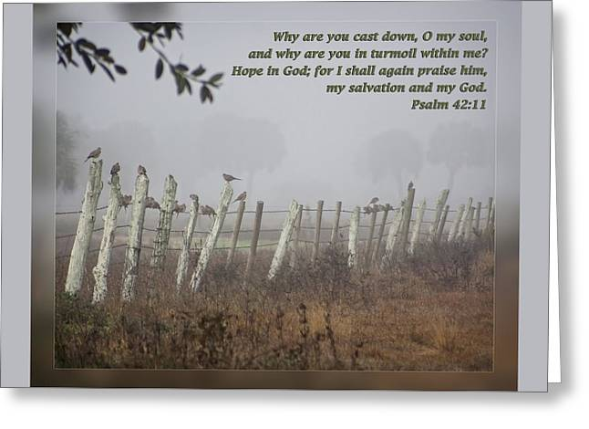 Foggy Beach Greeting Cards - Psalms 42 11 Greeting Card by Dawn Currie