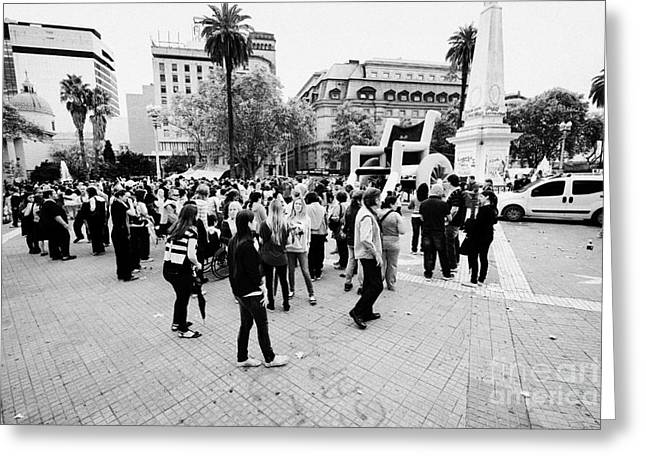 Protest Greeting Cards - public protest and demonstration plaza de mayo main square downtown Buenos Aires Argentina Greeting Card by Joe Fox