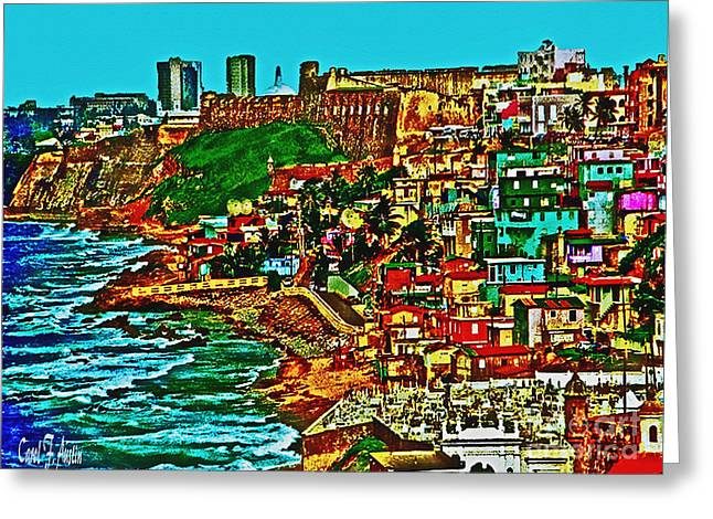 Carol F Austin Greeting Cards - Puerto Rico Old San Juan Walled City Greeting Card by Carol F Austin