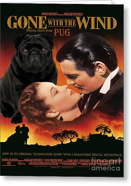 Dog Prints Greeting Cards - Pug Art - Gone with the Wind Movie Poster Greeting Card by Sandra Sij