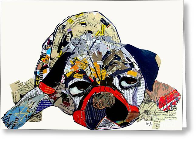 Dog Portrait Mixed Media Greeting Cards - Puged Up Greeting Card by Bri Buckley