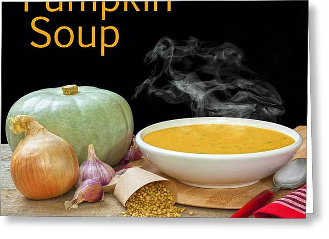 Pumpkin Soup Concept Greeting Card by Colin and Linda McKie